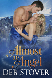 Almost An Angel -- By Deb Stover