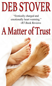 A MATTER OF TRUST -- By Deb Stover