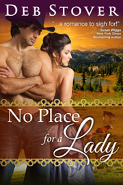 No Place for A Lady -- By Deb Stover